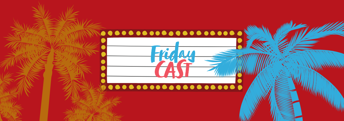 fridaycast #55 a fábrica de sonhos de hollywood
