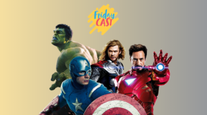 fridaycast #76 marvel