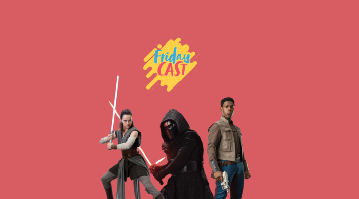 fridaycast 110 star wars na era disney